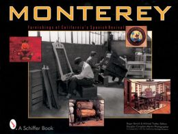 Monterey: Furnishings of California's Spanish Revival