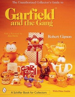 The Unauthorized Collector's Guide to Garfield and the Gang