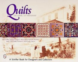 Quilts: The Fabric of Friendship