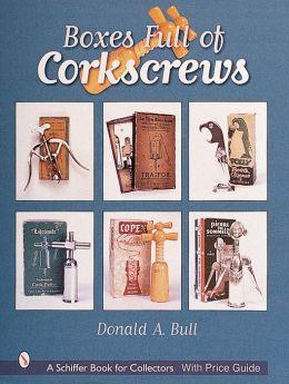 Boxes Full of Corkscrews