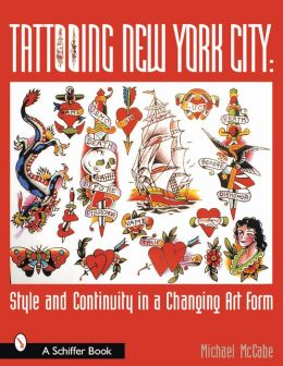 Tattooing New York City: Style and Continuity in a Changing Art Form