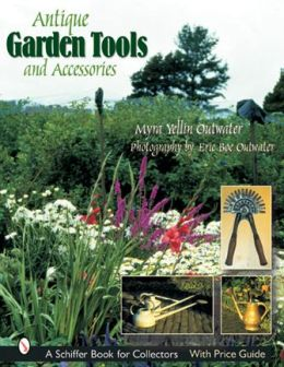 Antique Garden Tools and Accessories