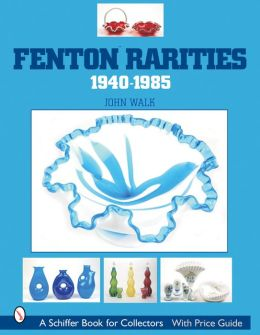 Fenton Rarities, 1940-1985