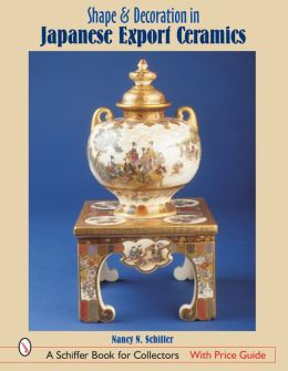 Shape and Decoration in Japanese Export Ceramics