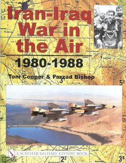 Iran-Iraq War in the Air, 1980-1988