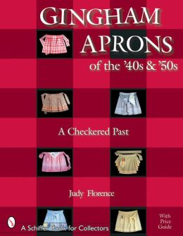 Gingham Aprons of the '40s and '50s: A Checkered Past
