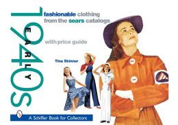 Fashionable Clothing from the Sears Catalogs: Early 1940's
