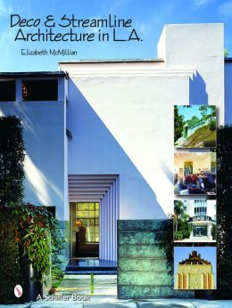Deco and Streamline Architecture in L. A.: A Modern City Survey