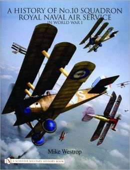 History of No. 10 Squadron Royal Naval Air Service: In World War I