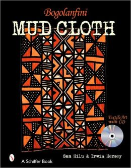 Bogolanfini Mud Cloth: Textile Art with CD