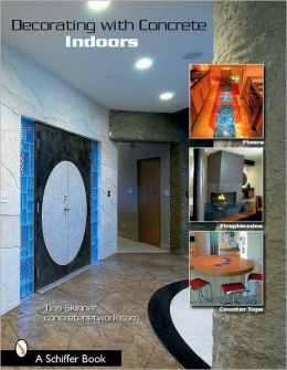 Decorating with Concrete Indoors: Fireplaces, Floors, Countertops, and More