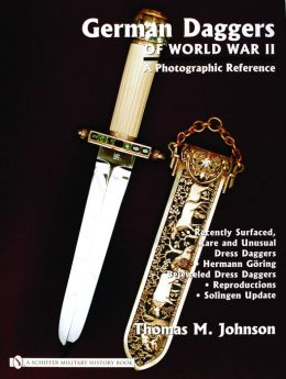 German Daggers of World War II - a Photographic Reference: Volume 4
