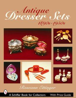 Antique Dresser Sets: 1890s-1950s