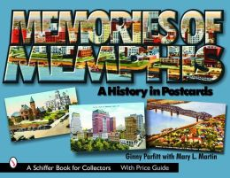 Memories of Memphis: A History in Postcards