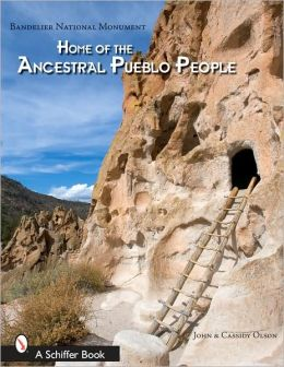 Bandelier National Monument: Home of the Ancestral Pueblo People