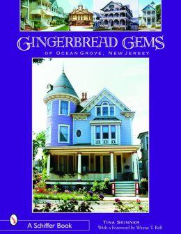 Gingerbread Gems: Of Ocean Grove, NJ