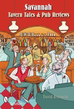 Savannah Tavern Tales & Pub Reviews