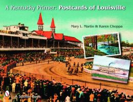 A Kentucky Primer: Postcards of Louisville