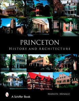 Princeton: History and Architecture