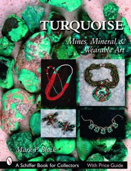 Turquoise: Mines, Mineral, and Wearable Art