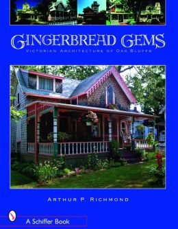 Gingerbread Gems Victorian Architecture of Oak Bluffs