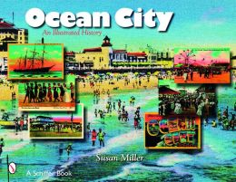 Ocean City, N.J.: An Illustrated History