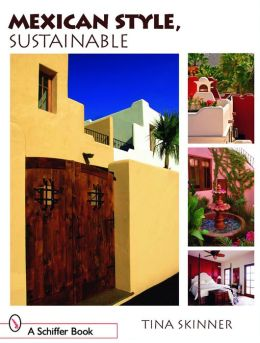 Mexican Style, Sustainable