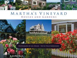Martha's Vineyard Houses and Gardens