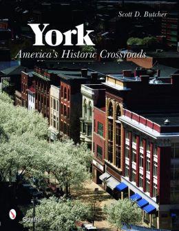York: America's Historic Crossroads