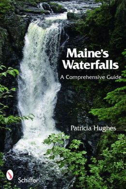 Maine's Waterfalls: A Comprehensive Guide
