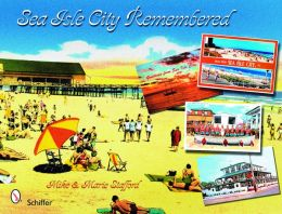Sea Isle City Remembered