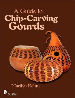 A Guide to Chip-Carving Gourds