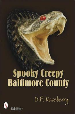 Spooky Creepy Baltimore County