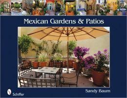 Mexican Gardens & Patios