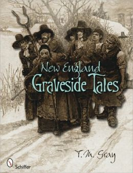 New England Graveside Tales