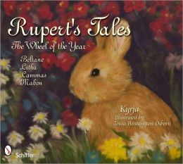 Rupert's Tales: The Wheel of the Year Beltane, Litha, Lammas, and Mabon