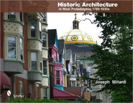 Historic Architecture in West Philadelphia 1789-1930s