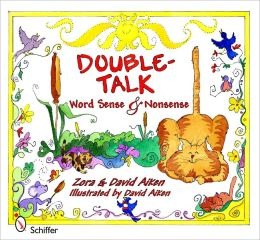 Double-Talk: Word Sense and Nonsense
