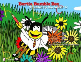 Bertie Bumble Bee: Troubled by the Letter ''b''