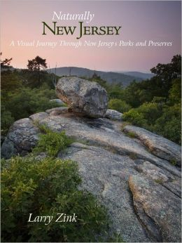 Naturally New Jersey: A Visual Journey Through New Jersey's Parks and Preserves