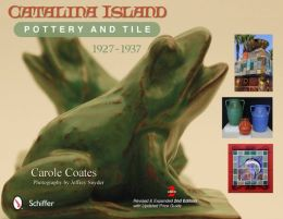 Catalina Island Pottery and Tile: 1927-1937