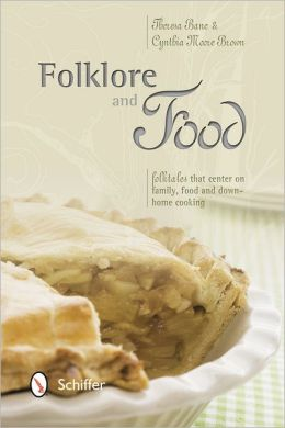 Folklore and Food: Folktales that center on family, food, and down-home cooking