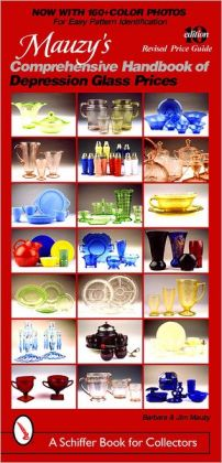 Mauzy's Comprehensive Handbook of Depression Glass Prices