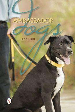 Ambassador Dogs