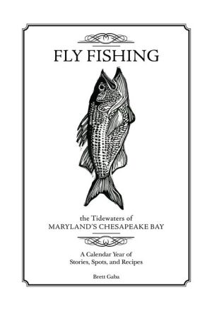 Fly Fishing the Tidewaters of Maryland's Chesapeake Bay