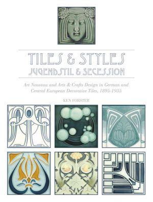 Tiles & Styles Jugendstil & Secession
