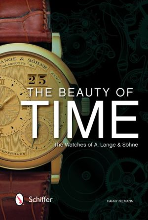 The Beauty of Time: The Watches of A. Lange & Sohne