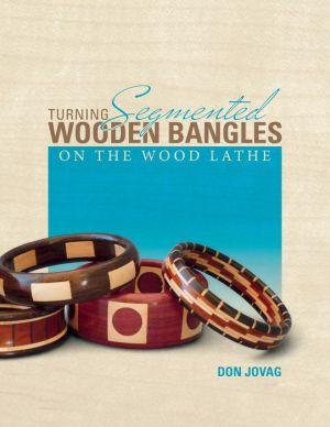 Turning Segmented Wooden Bangles on the Wood Lathe