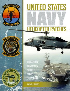 United States Navy Helicopter Patches: Helicopters - Commands - Schools - Wings - Squadrons