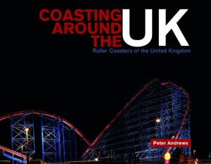 Coasting Around the UK: Roller Coasters of the United Kingdom